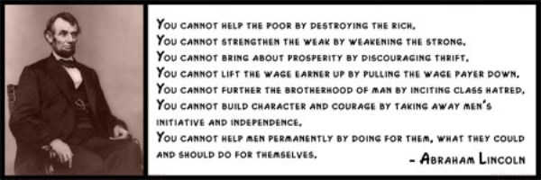 Abraham Lincoln Quote You Cannot Help the Poor